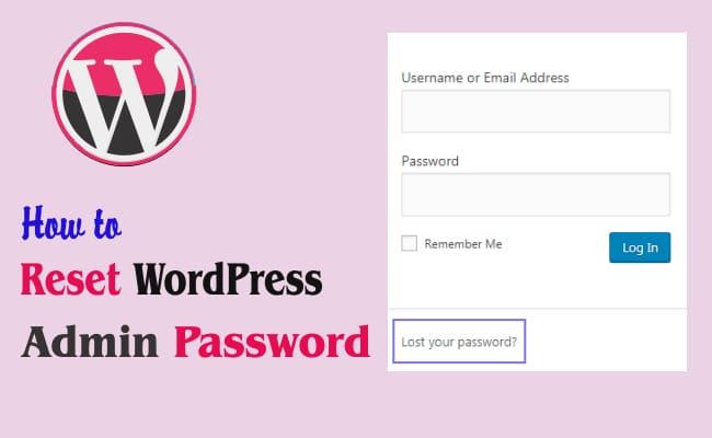 How To Reset WordPress Admin Password