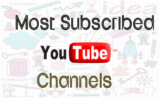 Most Subscribed YouTube Channels